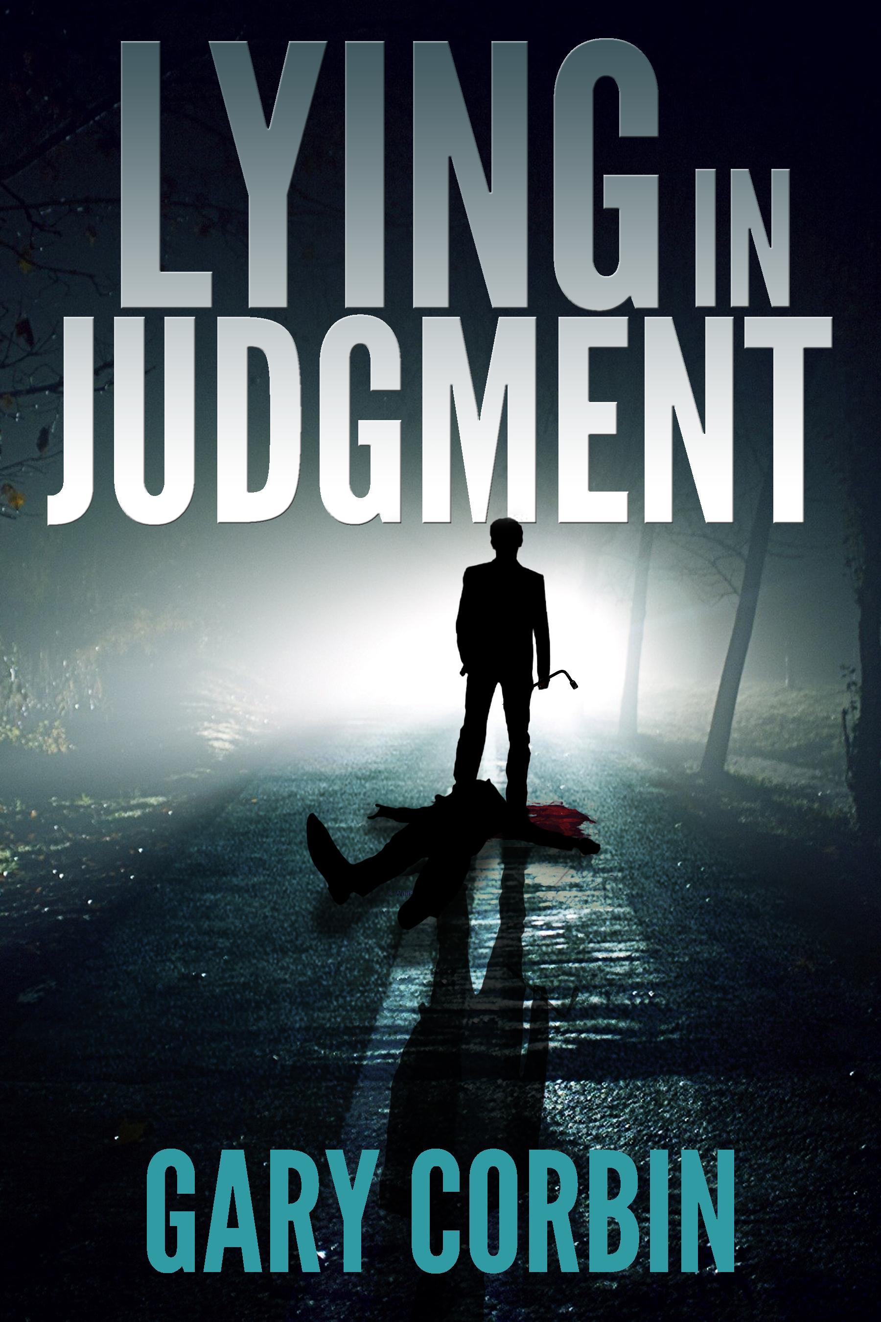 Lying in Judgment by Gary Corbin